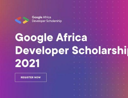 The Google Africa Developer Scholarship (GADS) 2021 for  existing and aspiring developers.
